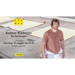ANDREAS WALDMEIER – IN-BETWEEN
